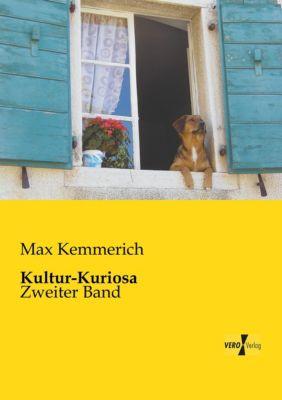 Kultur-Kuriosa - Max Kemmerich |