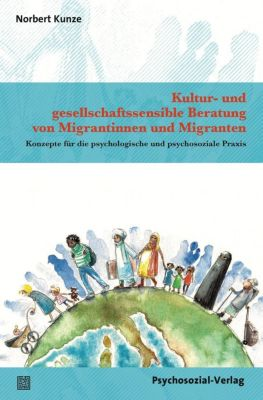 Kultur- und gesellschaftssensible Beratung von Migrantinnen und Migranten, Norbert Kunze