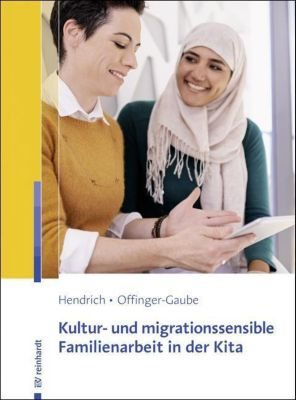 Kultur- und migrationssensible Familienarbeit in der Kita