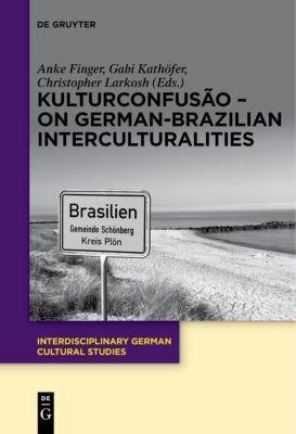 KulturConfusão - On German-Brazilian Interculturalities