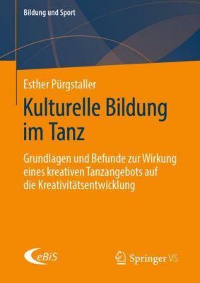 Kulturelle Bildung im Tanz - Esther Pürgstaller |