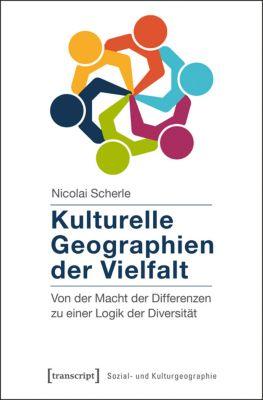 Kulturelle Geographien der Vielfalt, Nicolai Scherle