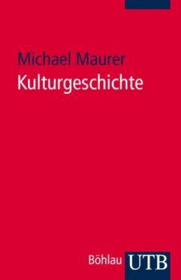 Kulturgeschichte, Michael Maurer