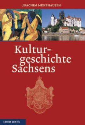 Kulturgeschichte Sachsens, Joachim Menzhausen
