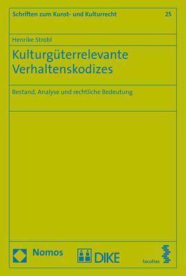 Kulturgüterrelevante Verhaltenskodizes, Henrike Strobl