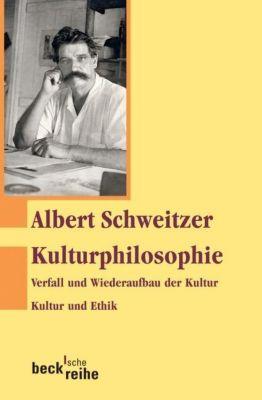 Kulturphilosophie, Albert Schweitzer