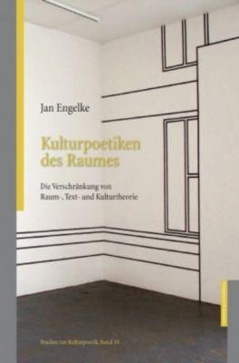 Kulturpoetiken des Raumes, Jan Engelke