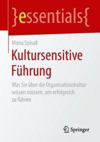 Kultursensitive Führung - Mona Spisak |