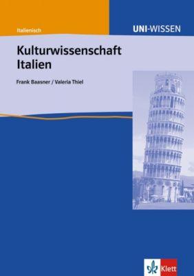 Kulturwissenschaft Italien, Frank Baasner, Valeria Thiel