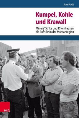 Kumpel, Kohle und Krawall, Arne Hordt