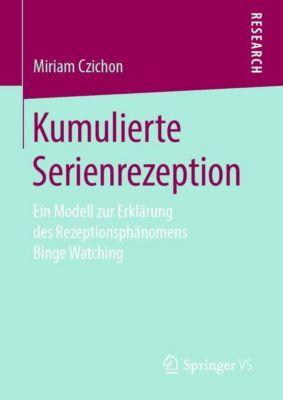 Kumulierte Serienrezeption - Miriam Czichon |