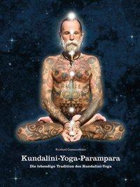 Kundalini-Yoga-Parampara, Reinhard Gammenthaler