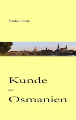 Kunde aus Osmanien, Manfred Blunk