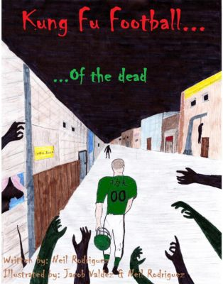 Kung Fu Football of the Dead, Jacob Valdez, Neil Rodriguez