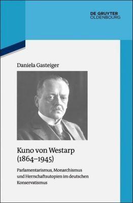 Kuno von Westarp (1864-1945), Daniela Gasteiger