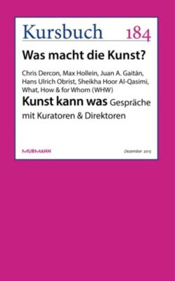 Kunst kann was, Max Hollein, Chris Dercon, Hans Ulrich Obrist, Juan A. Gaitán, Sheikha Hoor Al Qasimi, What, How & for Whom (WHW)