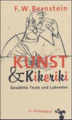 Kunst & Kikeriki, F. W. Bernstein