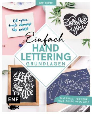 Kunst Kompakt: Einfach Handlettering - Das Grundlagenbuch - Edition Michael Fischer pdf epub