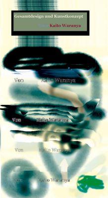 Kunst-Konzept von Kaito Waranya: Gesamtdesign und Kunstkonzept, Kaito Waranya