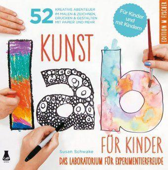Kunst-Lab für Kinder, Susan Schwake