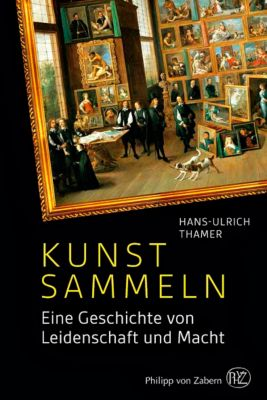 Kunst sammeln - Hans-Ulrich Thamer pdf epub