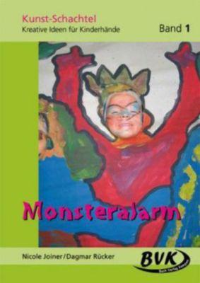 Kunst-Schachtel: Bd.1 Monsteralarm, Nicole Joiner, Dagmar Rücker