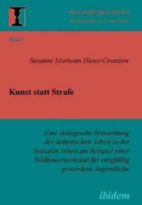 Kunst statt Strafe, Susanne Hüser-Granzow