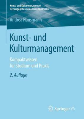 Kunst- und Kulturmanagement - Andrea Hausmann pdf epub