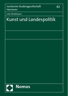 Kunst und Landespolitik, Lutz Stratmann