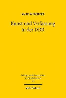 Kunst und Verfassung in der DDR - Maik Weichert |