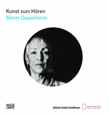 Kunst zum Hören: Meret Oppenheim, m. Audio-CD