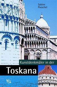 Kunstdenkmäler in der Toskana, Sabine Poeschel