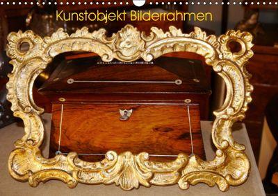 Kunstobjekt Bilderrahmen (Wandkalender 2019 DIN A3 quer), Günter Ruhm