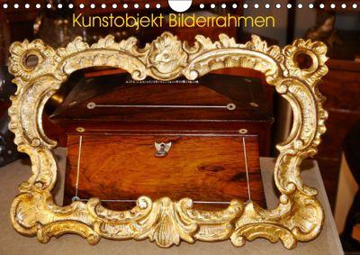 Kunstobjekt Bilderrahmen (Wandkalender 2019 DIN A4 quer), Günter Ruhm