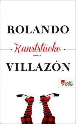 Kunststücke, Rolando Villazón