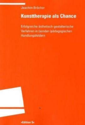 Kunsttherapie als Chance, Joachim Bröcher