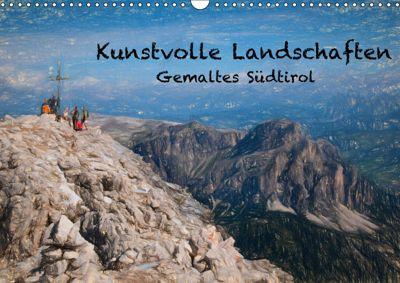 Kunstvolle Landschaften - Gemaltes Südtirol (Wandkalender 2019 DIN A3 quer), Georg Niederkofler