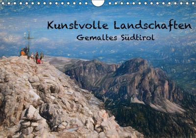 Kunstvolle Landschaften - Gemaltes Südtirol (Wandkalender 2019 DIN A4 quer), Georg Niederkofler