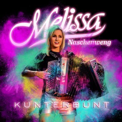 Kunterbunt, Melissa Naschenweng