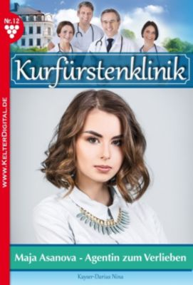 Kurfürstenklinik: Kurfürstenklinik 12 - Arztroman, Nina Kayser-Darius