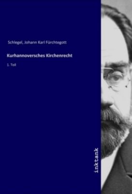 Kurhannoversches Kirchenrecht - Johann Karl Fürchtegott Schlegel pdf epub