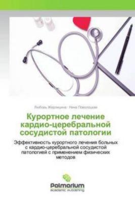 Kurortnoe lechenie kardio-cerebral'noj sosudistoj patologii, Nina Povolockaya