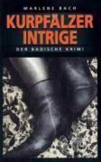 Kurpfälzer Intrige, Marlene Bach
