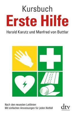 Kursbuch Erste Hilfe, Harald Karutz, Manfred von Buttlar