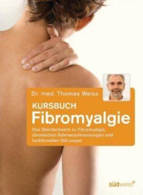 Kursbuch Fibromyalgie, Thomas Weiss