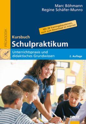 Kursbuch Schulpraktikum, Marc Böhmann, Regine Schäfer-Munro