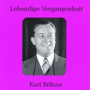"""Kurt Böhme, Kurt B""""hme"""