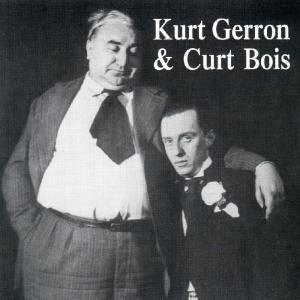 Kurt Gerron & Curt Bois, Kurt Gerron & Curt Bois