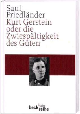 Kurt Gerstein oder die Zwiespältigkeit des Guten, Saul Friedländer