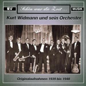 Kurt Widmann, Kurt & Und Sein Orchester Widmann